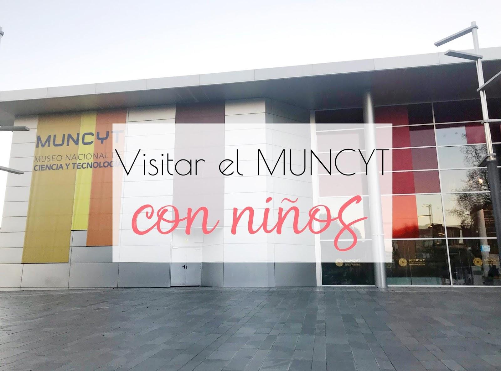 Visitar el MUNCYT con niños.