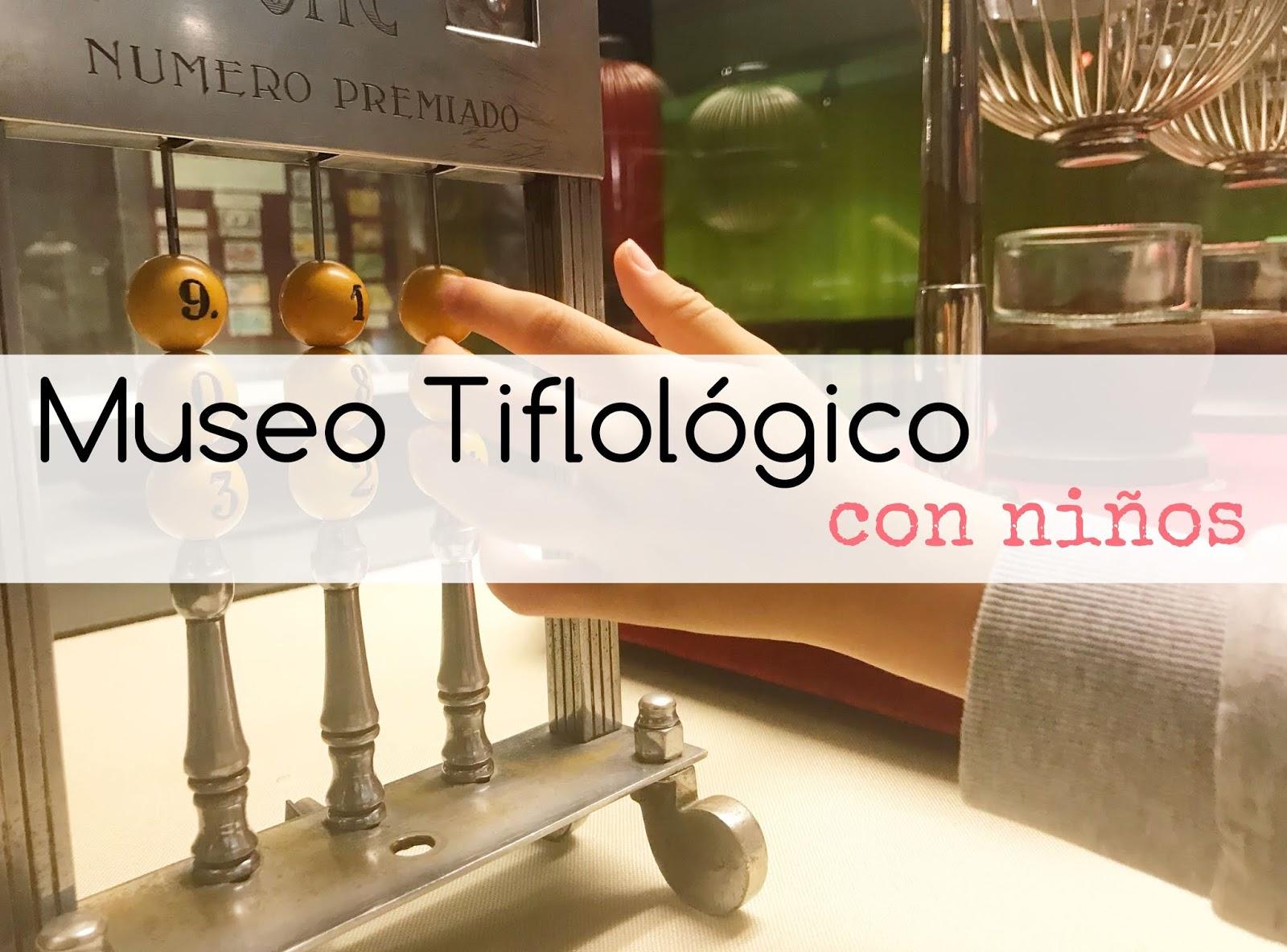Visitar el Museo Tiflológico con niños