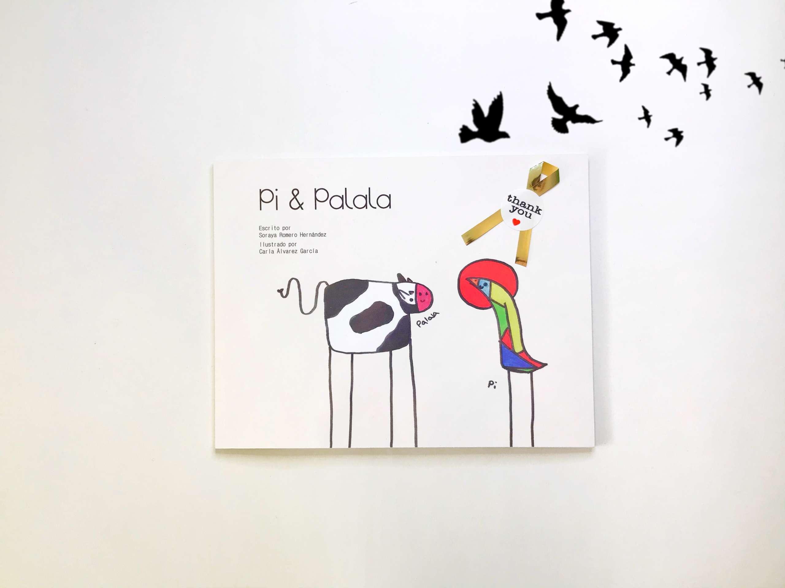 Pi&Palala, la importancia de ser diferente